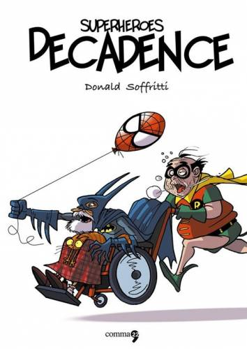 Superhero decodence